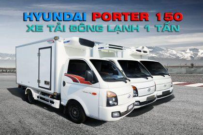 xe tải đông lạnh 1 tấn hyundai porter 150